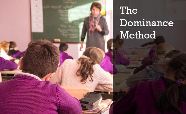 Teaching through dominance method